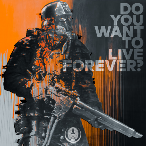 "An Imperium soldier asks ""Do you want to live forever?"""