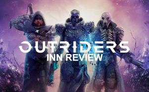 INN Reviews Outriders